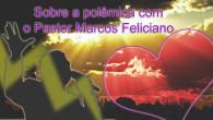 Gostaria de expressar algumas ideias sobre a polêmica sobre o Pr. Marcos Feliciano. Em primeiro lugar, creio que uma das causas de toda essa confusão é o fato de não […]