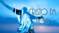 Sermão:                        C R I S T O […]