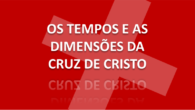 OS TEMPOS E AS DIMENSÕES DA CRUZ DE CRISTO 1 Coríntios 11:17-34 Pastor Julio Borges filho  A Ceia do Senhor é o centro do culto cristão porque recorda-nos […]