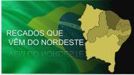 RECADOS QUE VÊM DO NORDESTE  Julio Borges Filho O Nordeste é a região mais brasileira do Brasil. Os nordestinos estão em toda parte trabalhando e dando o melhor de […]
