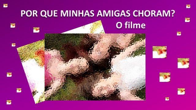 POR QUE MINHAS AMIGAS CHORAM? – O filme  Julio Borges Filho Um amigo meu me recomendou assistir no Cine Brasília, no dia 22 de novembro de 2018, o filme […]